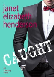 Caught - Scottish Highlands ebook by janet elizabeth henderson