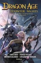 Dragon Age - Tevinter Nights - A Dragon Age anthology ebook by