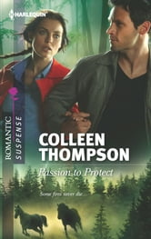 Passion to Protect ebook by Colleen Thompson