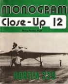 Horten 229-A Monogram Close-up ebook by David Myhra