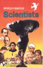 World Famous Scientists ebook by Rajeev Garg