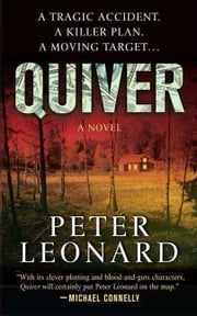 Quiver - A Novel ebook by Peter Leonard