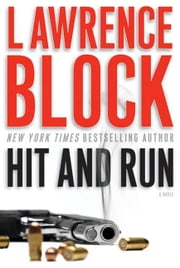 Hit and Run ebook by Lawrence Block