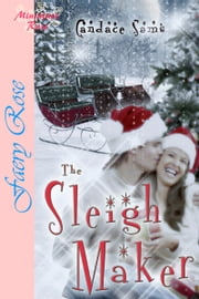 The Sleigh Maker ebook by Candace  Sams