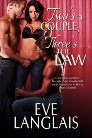 Two's A Couple, Three's The Law ebook by Kobo.Web.Store.Products.Fields.ContributorFieldViewModel