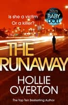 The Runaway ebook by Hollie Overton
