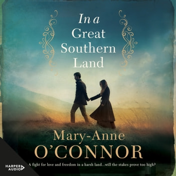In a Great Southern Land audiobook by Mary-Anne O'Connor