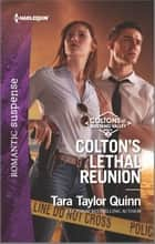 Colton's Lethal Reunion ebook by Tara Taylor Quinn