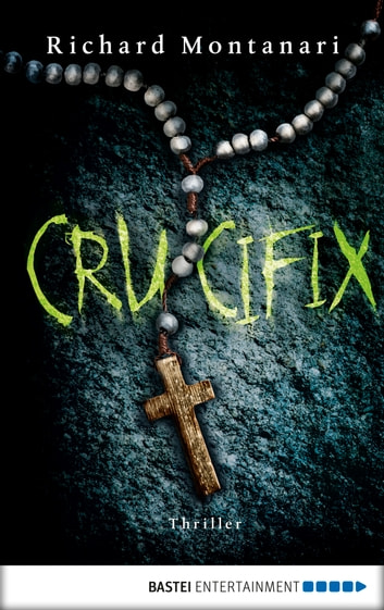 Crucifix - Thriller ebook by Richard Montanari
