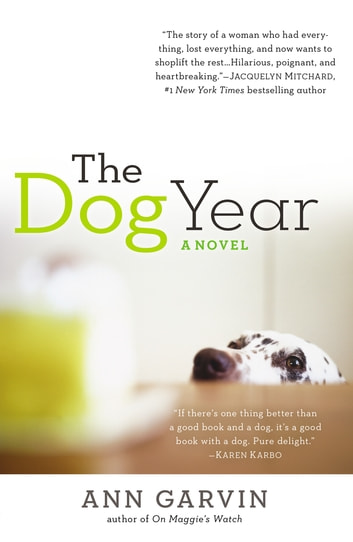 The Dog Year eBook by Ann Wertz Garvin