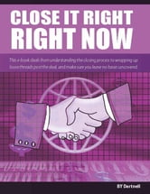 Close It Right, Right Now!: How to Close More Sales Fast ebook by Corp, Dartnell