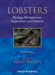Lobsters - Biology, Management, Aquaculture & Fisheries ebook by Bruce Phillips