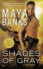 Shades of Gray ebook by Maya Banks