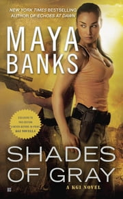 Shades of Gray - A KGI Novel ebook by Maya Banks