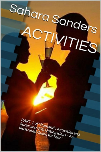 Activities - Win The Heart Of A Woman Of Your Dreams, #4 ebook by Sahara Sanders