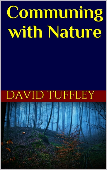 Communing with Nature ebook by David Tuffley