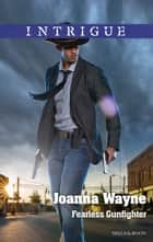 Fearless Gunfighter ebook by Joanna Wayne
