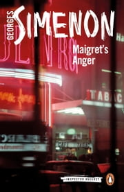 Maigret's Anger ebook by Georges Simenon