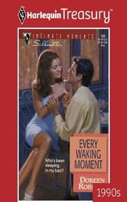 Every Waking Moment ebook by Doreen Roberts
