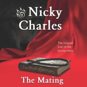 Mating, The - The Original Law of the Lycans Story audiobook by Nicky Charles