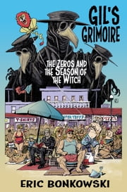 The Zeros and The Season of the Witch ebook by Eric Bonkowski