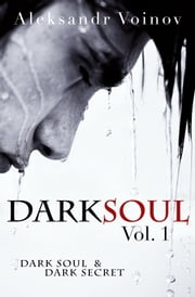 Dark Soul, Vol. 1 ebook by Aleksandr Voinov