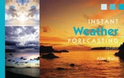 Instant Weather Forecasting ebook by Alan Watts