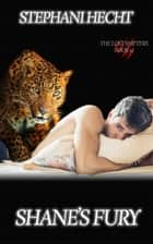 Shane's Fury (Lost Shifters Book 10) ebook by Stephani Hecht