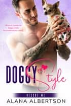 Doggy Style ebook by Alana Albertson