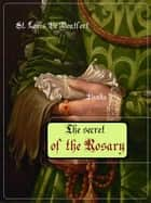 The Secret of the Rosary ebook by Saint Louis de Montfort