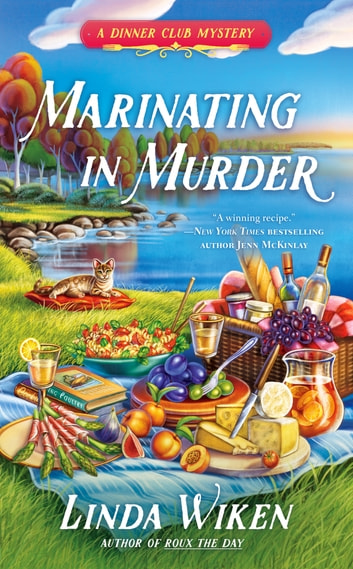 Marinating in Murder eBook by Linda Wiken