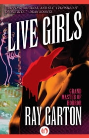 Live Girls ebook by Ray Garton