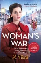 A Woman's War ebook by S. Block