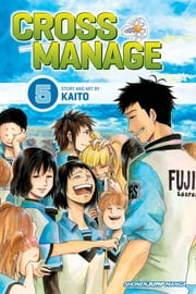 Cross Manage, Vol. 5 - What I Was Looking For ebook by KAITO