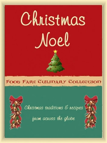 Christmas Noel ebook by Shenanchie O'Toole,Food Fare