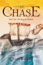 The Chase ebook by Chris Walker