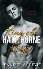 King of Hawthorne Prep ebook by