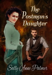 The Postman's Daughter ebook by Sally Anne Palmer