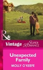 Unexpected Family (Mills & Boon Vintage Superromance) 電子書 by Molly O'Keefe