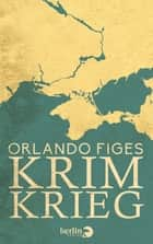 Krimkrieg eBook by Orlando Figes, Bernd Rullkötter