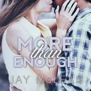 More Than Enough audiobook by Jay McLean