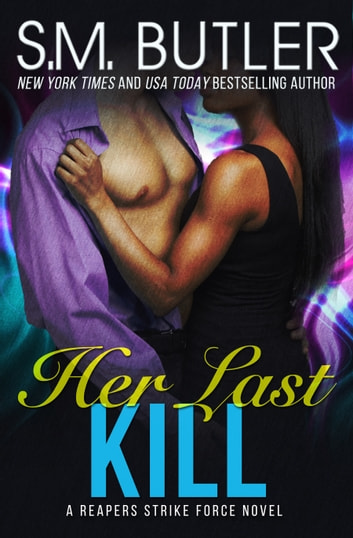 Her Last Kill eBook by S.M. Butler