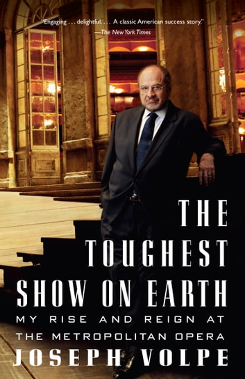 The Toughest Show on Earth ebook by Joseph Volpe,Charles Michener