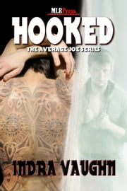 Hooked - Average Joe Series ebook by Indra Vaughn