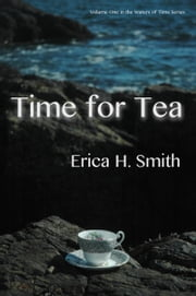 Time for Tea ebook by Erica H. Smith
