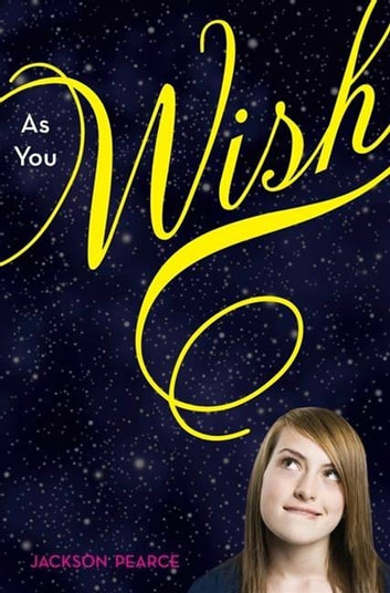 As You Wish eBook by Jackson Pearce