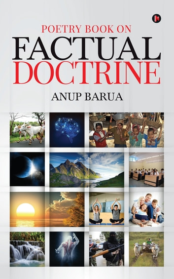 Poetry Book On Factual Doctrine ebook by Anup Barua
