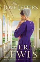 The Love Letters ebook by Beverly Lewis
