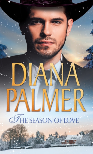 The Season Of Love: Beloved (Texan Lovers) / Texas Born (Mills & Boon M&B) 電子書 by Diana Palmer