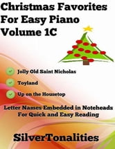 Christmas Favorites for Easy Piano Volume 1 C ebook by Silver Tonalities